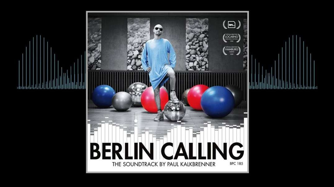 Paul Kalkbrenner - Berlin Calling (Full Album)