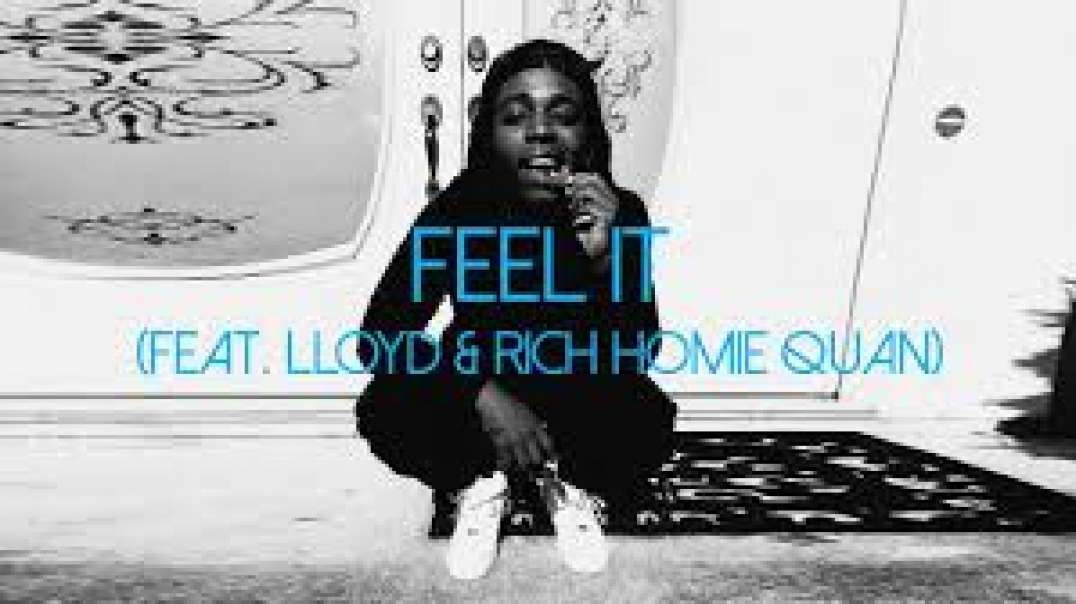 Jacquees ft. Lloyd ; Rich Homie Quan - Feel I