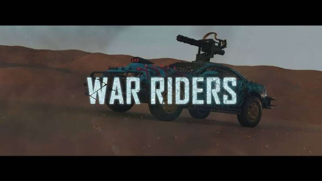 War Riders Trailer